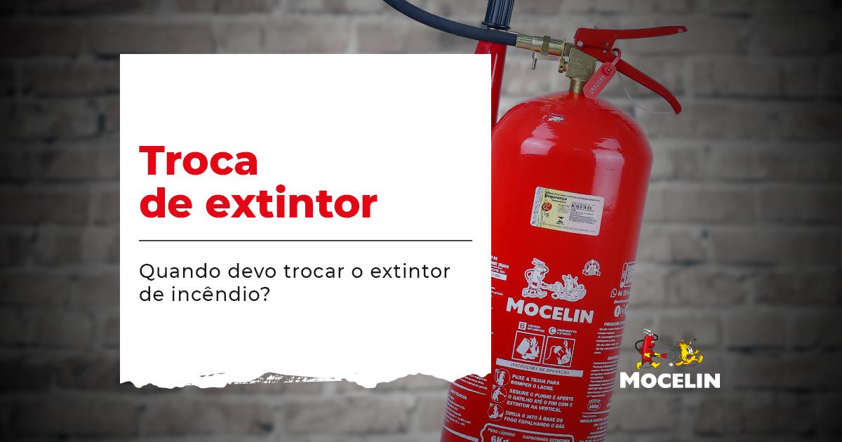 Quanto trocar o extintor de incêndio