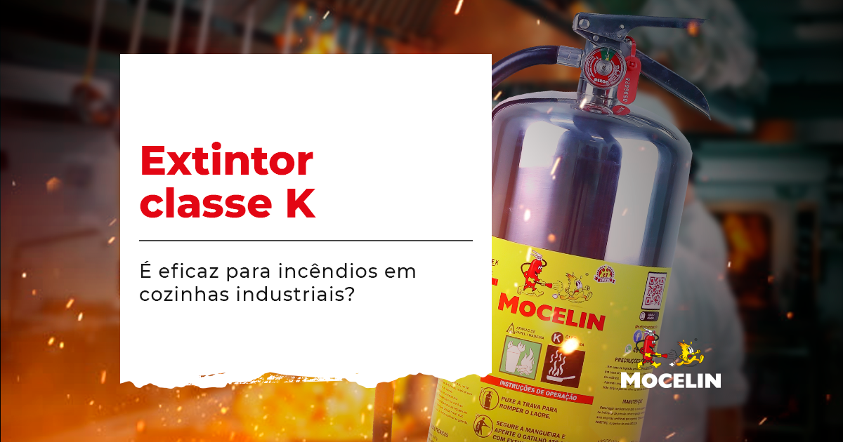 Extintor classe k - na imagem tem o título do conteúdo e um extintor na cor prata da marca Extintores Mocelin que representa o extintor Classe K que é para cozinhas industriais